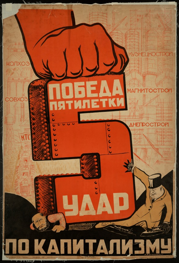 N.V. Tsivchinskii, The Victory of the Five Year Plan is a Strike Against Capitalism, 1931